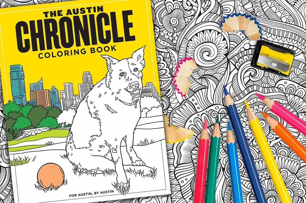 - The Austin Chronicle Coloring Book - The Austin Chronicle