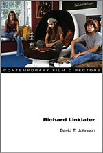 Richard Linklater (Contemporary Film Directors Series)