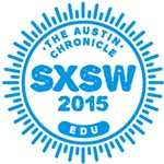 SXSWedu: Steady as She Goes