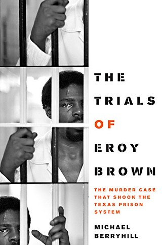 The Further Trials of Eroy Brown