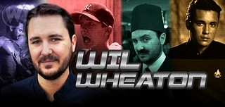 Wil Wheaton: Austin, He Will Be In You