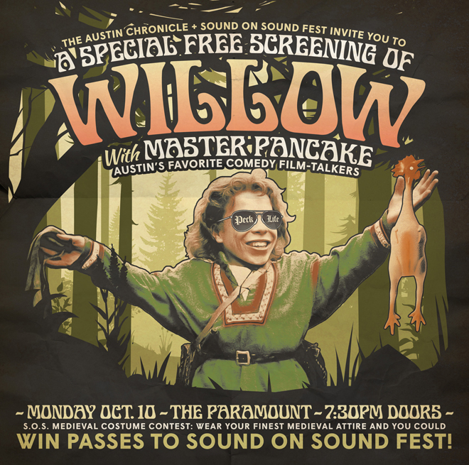 Austin Chronicle Movie Night: Willow at the Paramount with Master Pancake