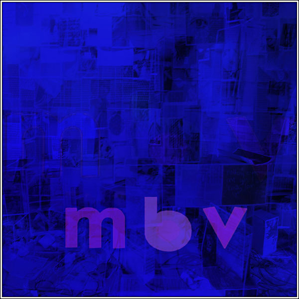 my bloody valentine  m b v album review - music