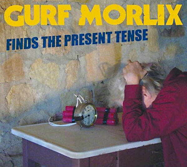 Gurf Morlix: Finds the Present Tense Album Review - Music