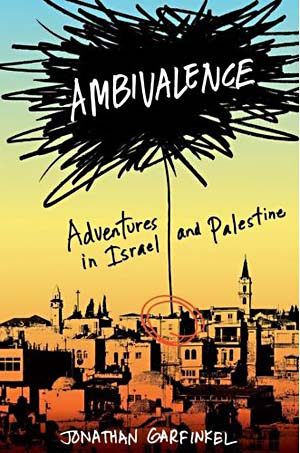 Review Ambivalence Adventures In Israel And Palestine