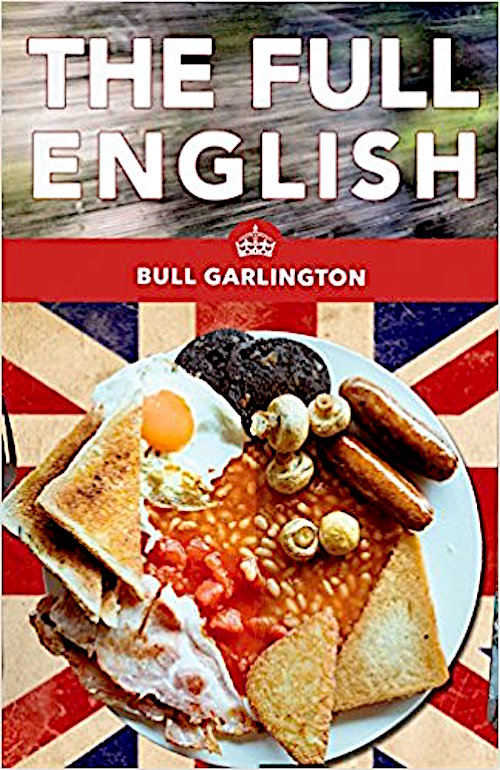 The Full English Is A Gas Gas Gas Bull Garlington Gets All Ugly