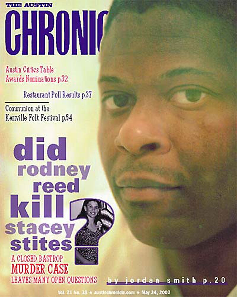 As Millions Demand Justice Texas Prepares To Take Rodney Reed S Life Looking Back At A Long Road Of Injustice For The Death Row Inmate News The Austin Chronicle