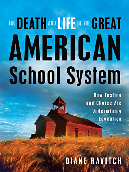 Diane Ravitchs Review Of Ghosts In >> The Life And Death Of Schools Diane Ravitch On The Real Threats To