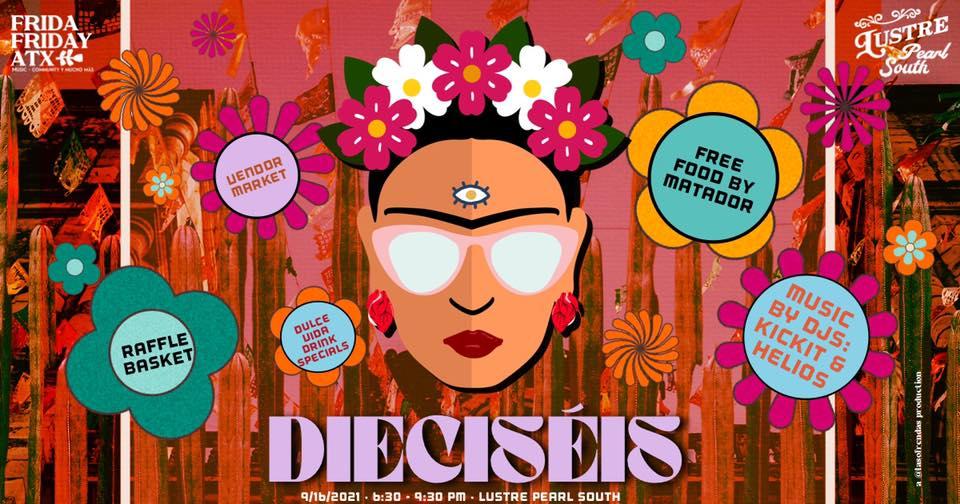Dieciséis by Frida Friday ATX - Qmmunity Calendar - The ...