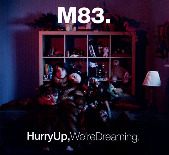 m83 hurry up were dreaming - photo #23