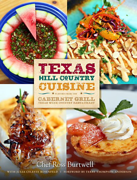 Texas Hill Country Cuisine Flavors From The Cabernet Grill Wine Restaurant
