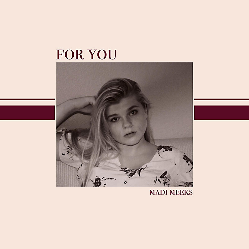 Madi Meeks: For You Album Review - Music - The Austin Chronicle