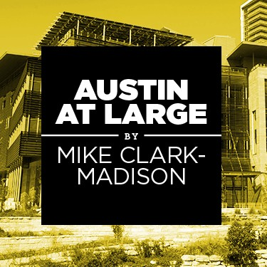 Austin at Large: Get Out of Jail, Free: In the purple light of a new