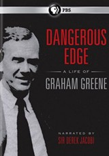 DVD Watch: 'Dangerous Edge: A Life of Graham Greene'