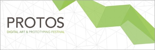 PROTOS Digital Art & Prototyping Festival