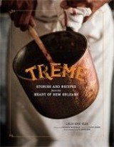 Cookbook Review: 'Treme - Stories and Recipes from the Heart of New Orleans'