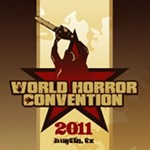 Things Not To Fear: 1) The Reaper, 2) The World Horror Convention in Austin