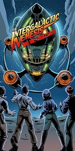 Kickstart Your Weekend: 'The Intergalactic Nemesis'