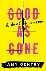 Review: <i>Good as Gone: A Novel of Suspense</i>