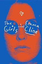 Review: Emma Cline's <i>The Girls</i>