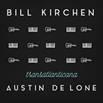 Record Review: Bill Kirchen & Austin de Lone