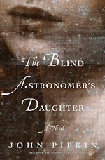 <i>The Blind Astronomer's Daughter</i>