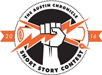 The 25th Annual <i>Austin Chronicle</i> Short Story Contest