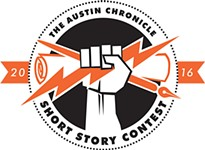 Open for Business: The 25th Annual <i>Austin Chronicle</i> Short Story Contest