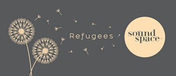SoundSpace Reframes the Refugee Conversation