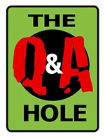 The Q&A Hole: What Got You Hooked On the Weird Stuff?