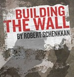 UT Department of Theatre &amp; Dance's <i>Building the Wall</i>