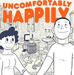 <i>Uncomfortably Happily</i>: Yeah, You <i>Know</i> What That's Like