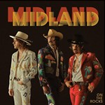 Sunday ACL Fest Platter: Midland