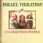 Still Unconquered: Israel Vibration