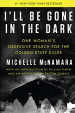 Hunting the Golden State Killer in <i>I'll Be Gone in the Dark</i>