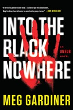 <i>Into the Black Nowhere</i> by Meg Gardiner