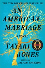 <i>An American Marriage</i> by Tayari Jones