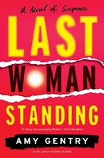 <i>Last Woman Standing</i> by Amy Gentry