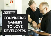 SXSW Gaming: Noclip Says Love Your Developers