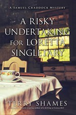 <i>A Risky Undertaking for Loretta Singletary</i> by Terry Shames