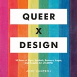 The Designs That Defined the LGBTQ Movement
