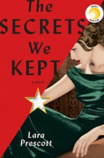 <i>The Secrets We Kept</i> by Lara Prescott