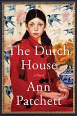 <i>The Dutch House</i> by Ann Patchett