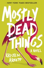 Book Review: <i>Mostly Dead Things</i>