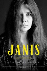 New Janis Joplin Biography Favors Love Over Sensationalism