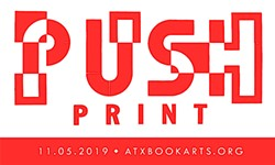 Austin Book Arts Center: PUSH Print! Party at the Central Library
