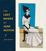 Janine Barchas' <i>The Lost Books of Jane Austen</i>