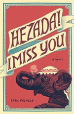 <i>Hezada! I Miss You</i> by Erin Pringle