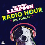Revamped <i>National Lampoon Radio Hour</i> Goes Full 2020