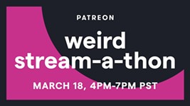 Patreon Announces Weird Stream-A-Thon to Help After SXSW Cancellation